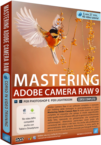 corso MASTERING ADOBE CAMERA RAW 9